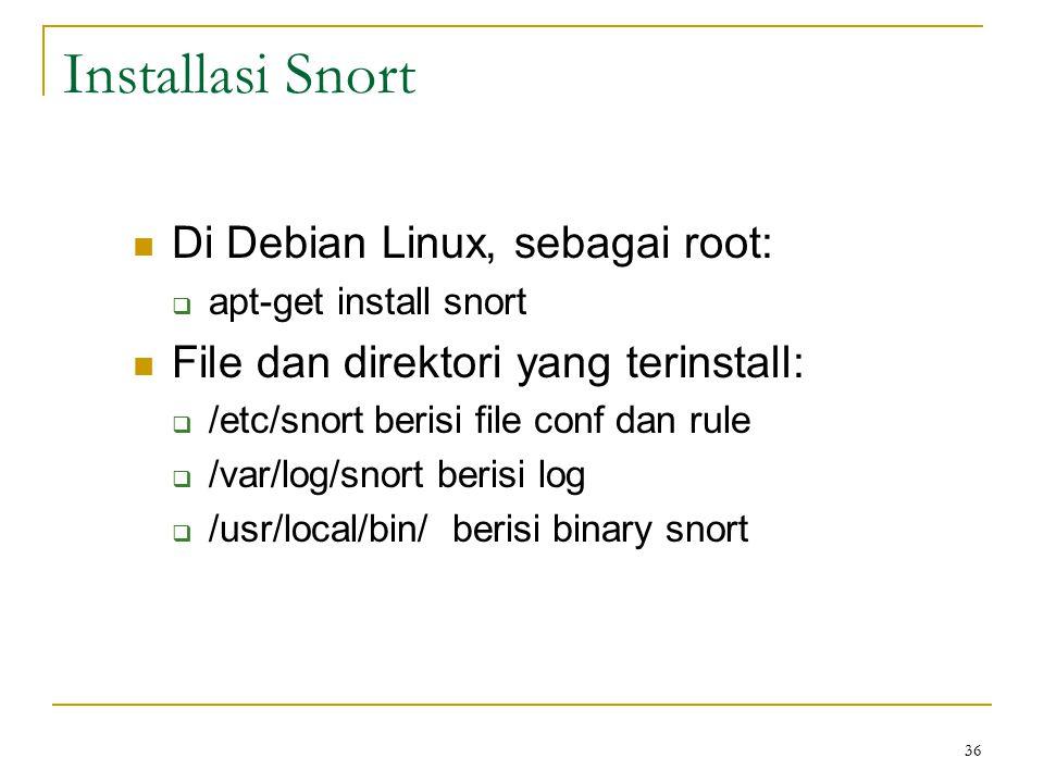 Installasi Snort Di Debian Linux, sebagai root: