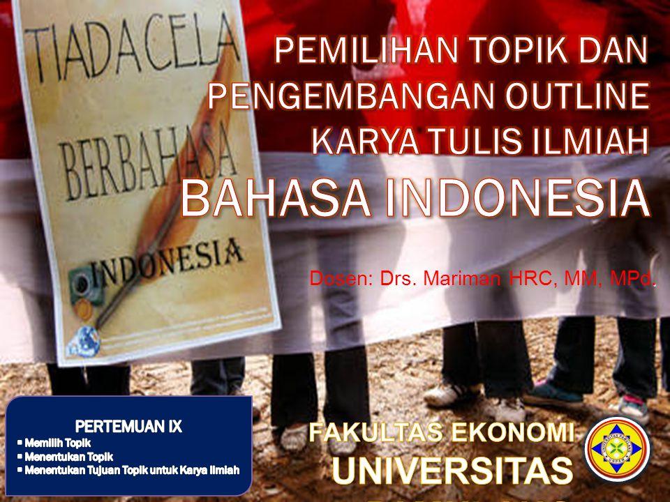 Dosen: Drs. Mariman HRC, MM, MPd.