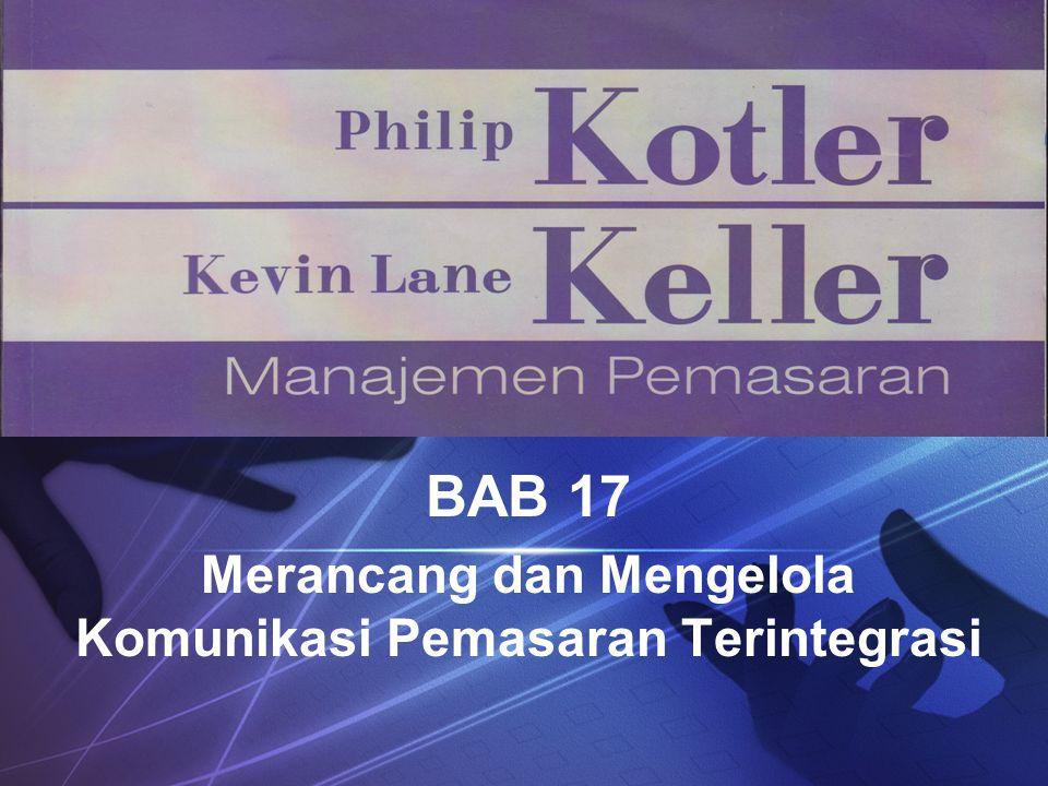 BAB 17 Merancang dan Mengelola Komunikasi Pemasaran Terintegrasi