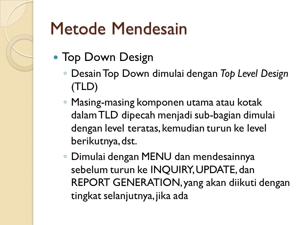 Metode Mendesain Top Down Design