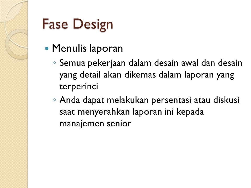 Fase Design Menulis laporan