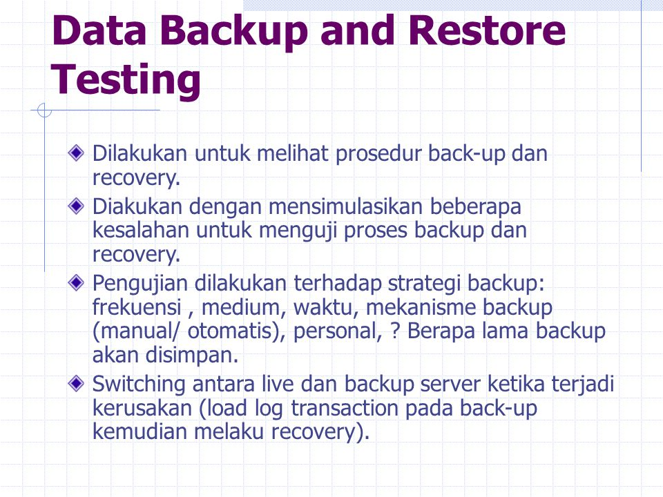 Data Backup and Restore Testing