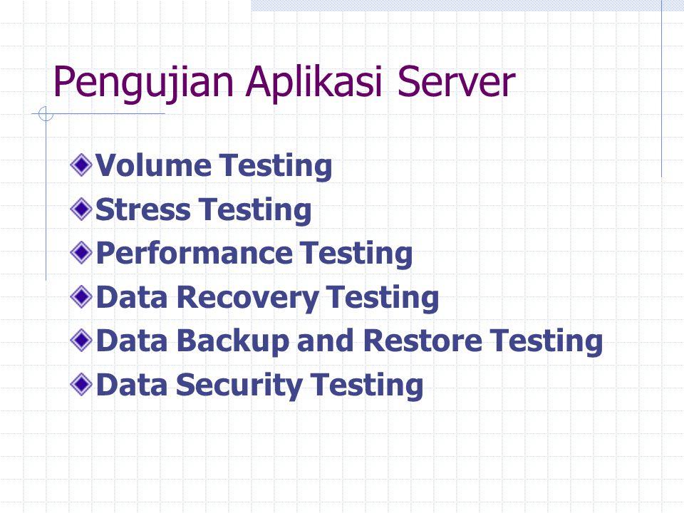 Pengujian Aplikasi Server