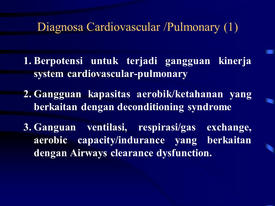 Diagnosa Cardiovascular /Pulmonary (1)
