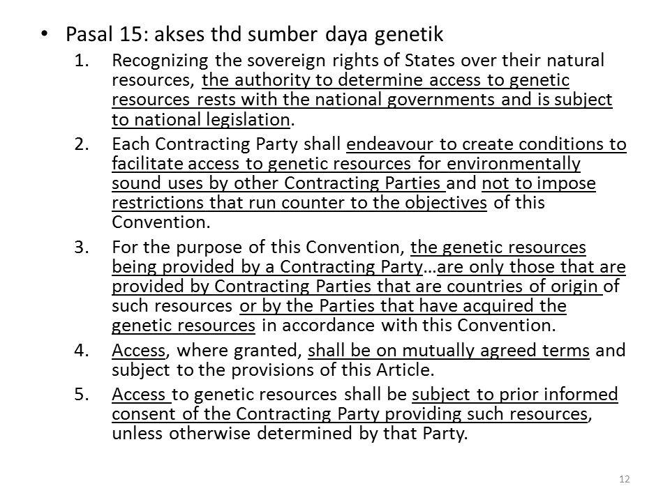 Pasal 15: akses thd sumber daya genetik