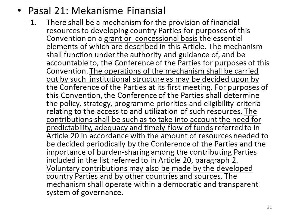 Pasal 21: Mekanisme Finansial
