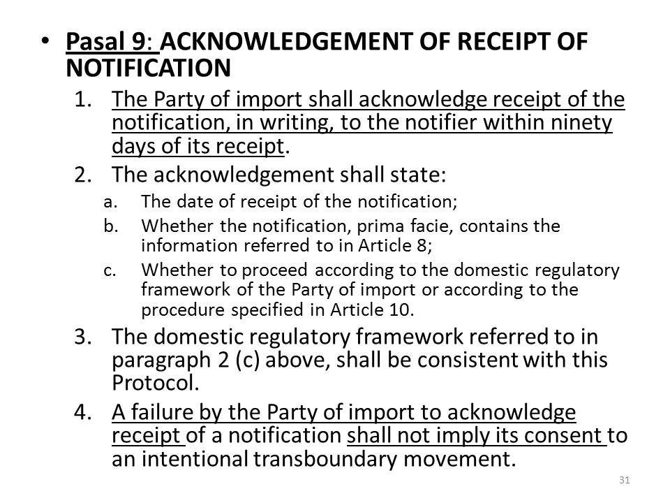 Pasal 9: ACKNOWLEDGEMENT OF RECEIPT OF NOTIFICATION