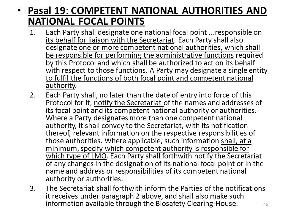 Pasal 19: COMPETENT NATIONAL AUTHORITIES AND NATIONAL FOCAL POINTS