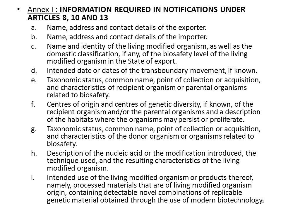 Annex I : INFORMATION REQUIRED IN NOTIFICATIONS UNDER ARTICLES 8, 10 AND 13