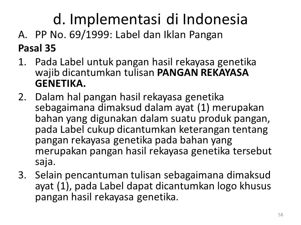 d. Implementasi di Indonesia