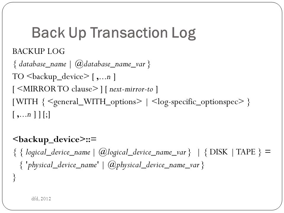 Back Up Transaction Log
