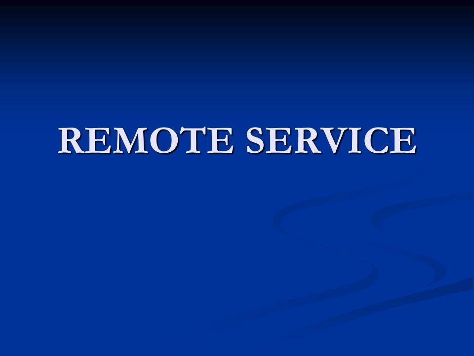 REMOTE SERVICE
