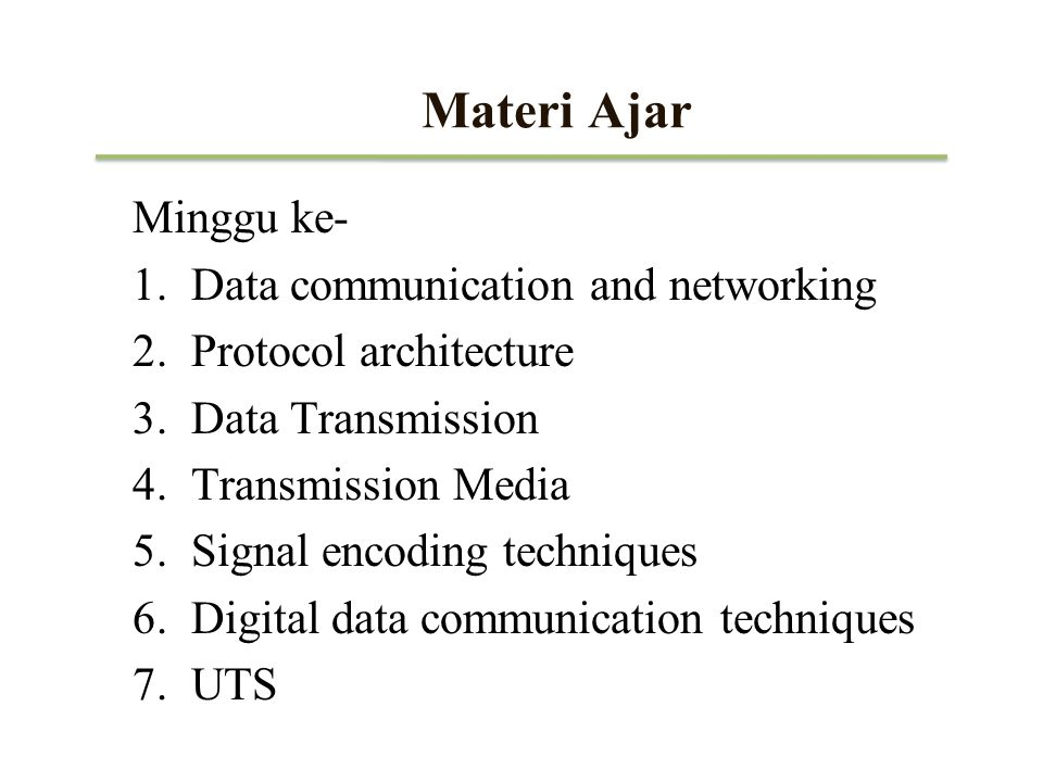 Materi Ajar Minggu ke- Data communication and networking
