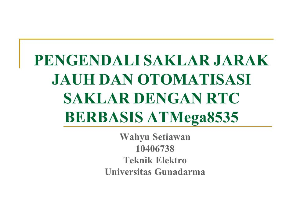 Wahyu Setiawan 10406738 Teknik Elektro Universitas Gunadarma