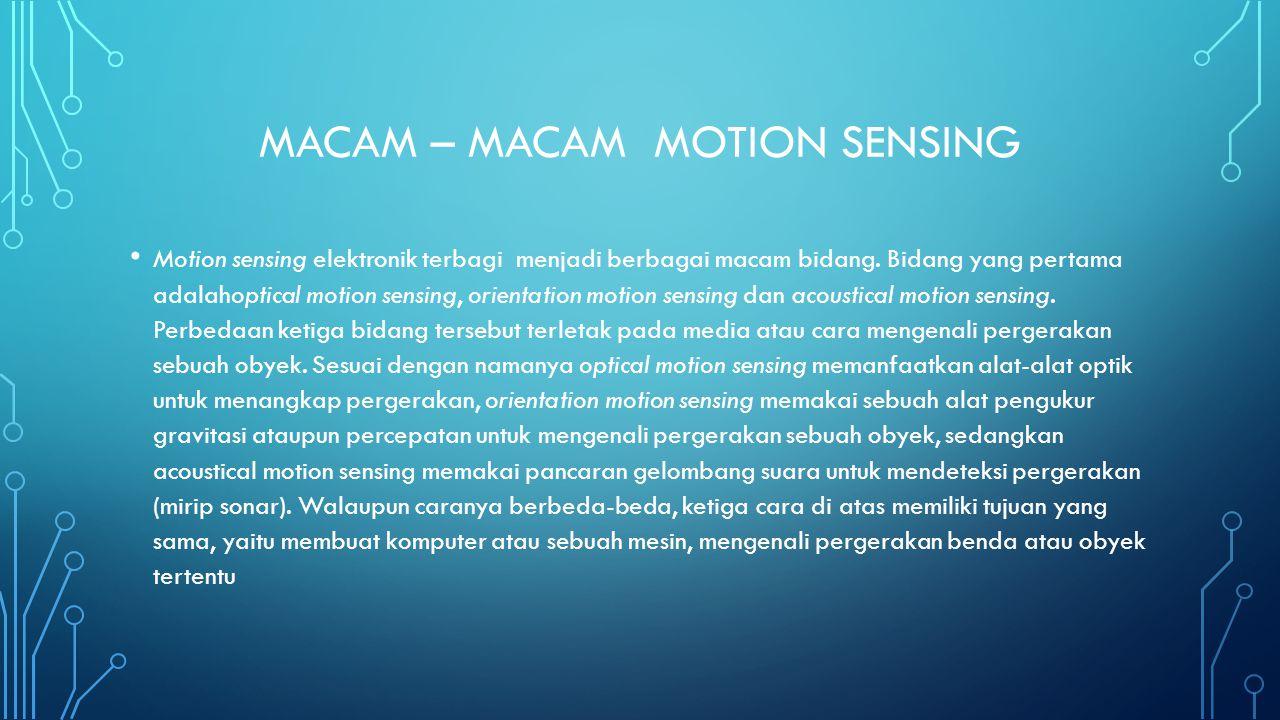 Macam – macam motion sensing