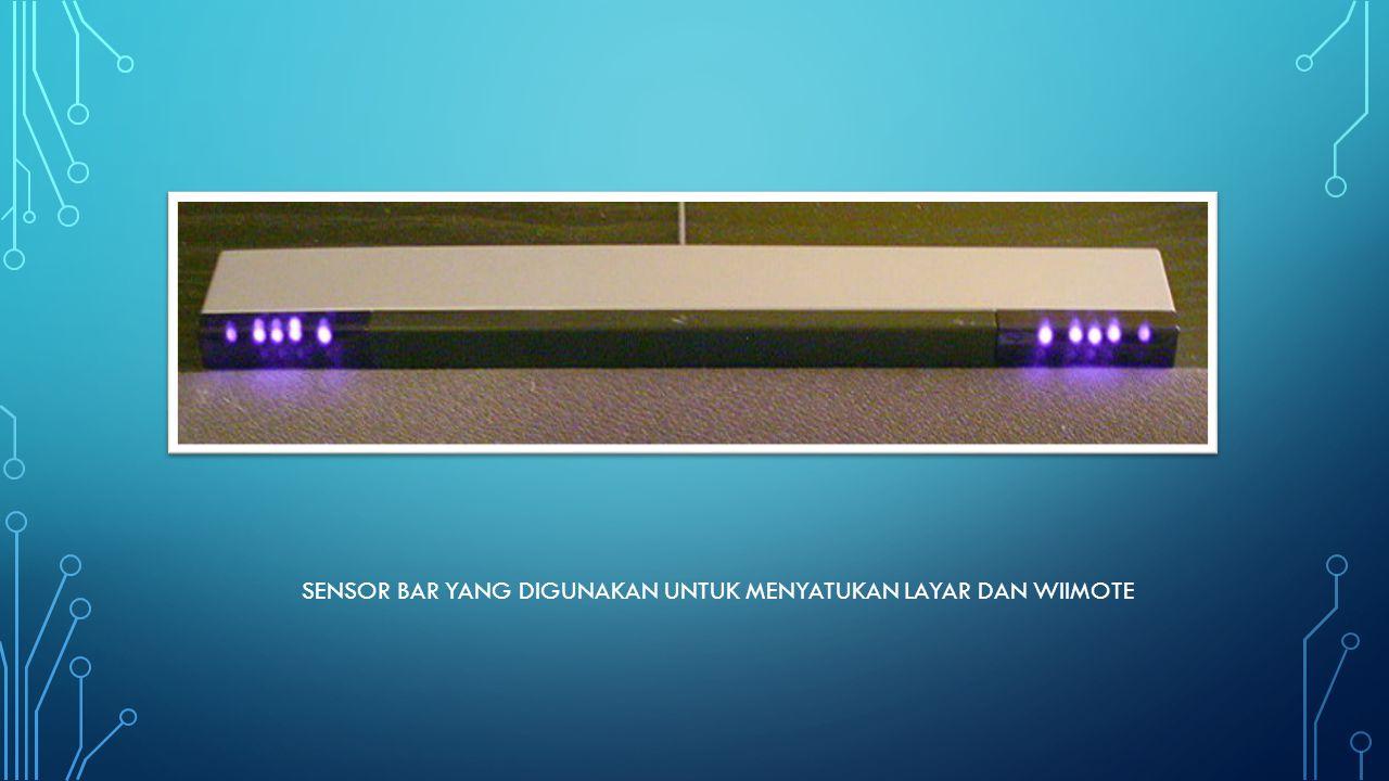 Sensor bar yang digunakan untuk menyatukan layar dan wiimote