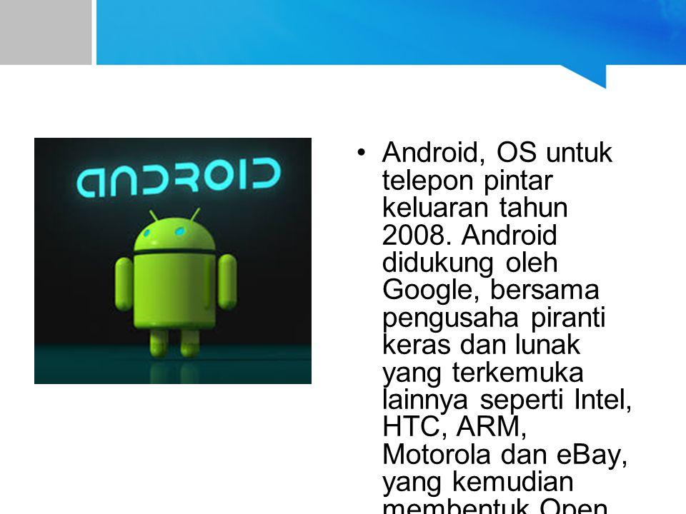 Android, OS untuk telepon pintar keluaran tahun 2008