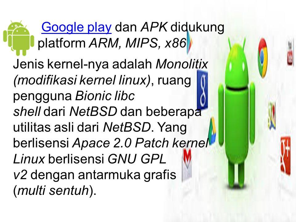Google play dan APK didukung platform ARM, MIPS, x86