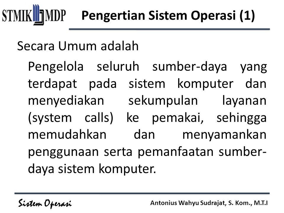 Pengertian Sistem Operasi (1)