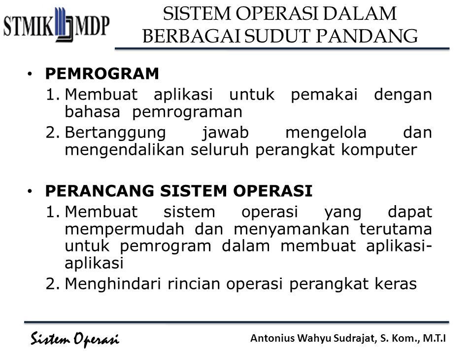 SISTEM OPERASI DALAM BERBAGAI SUDUT PANDANG