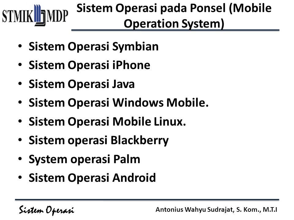 Sistem Operasi pada Ponsel (Mobile Operation System)