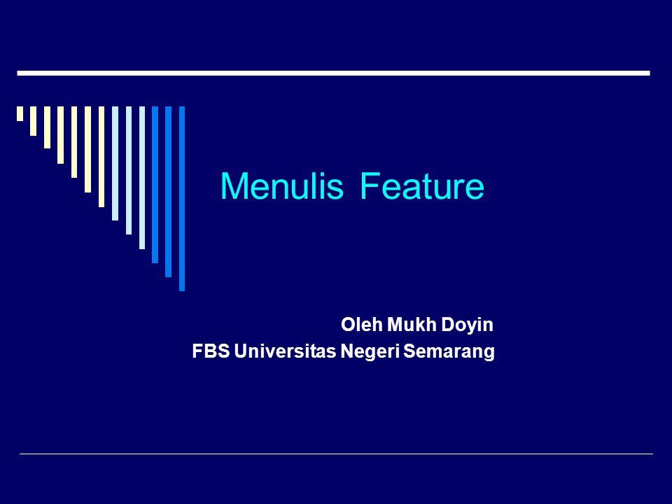 Oleh Mukh Doyin FBS Universitas Negeri Semarang