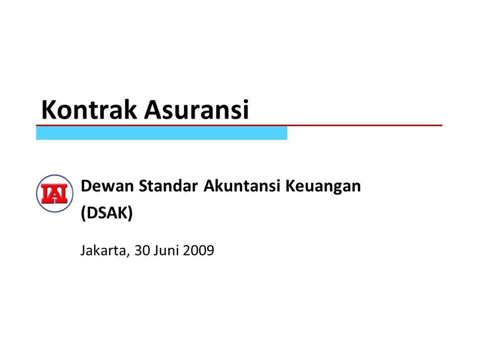 Dewan Standar Akuntansi Keuangan (DSAK) Jakarta, 30 Juni 2009