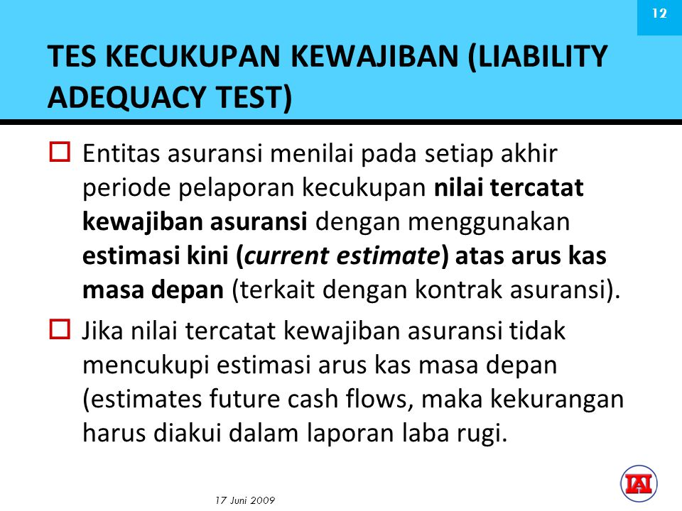 TES KECUKUPAN KEWAJIBAN (LIABILITY ADEQUACY TEST)