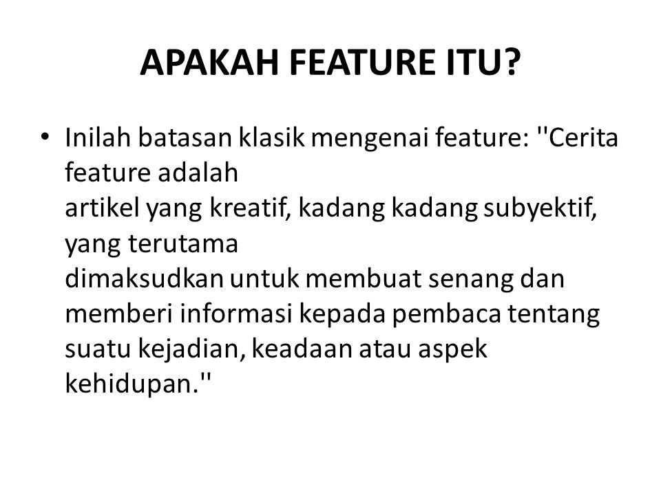 APAKAH FEATURE ITU