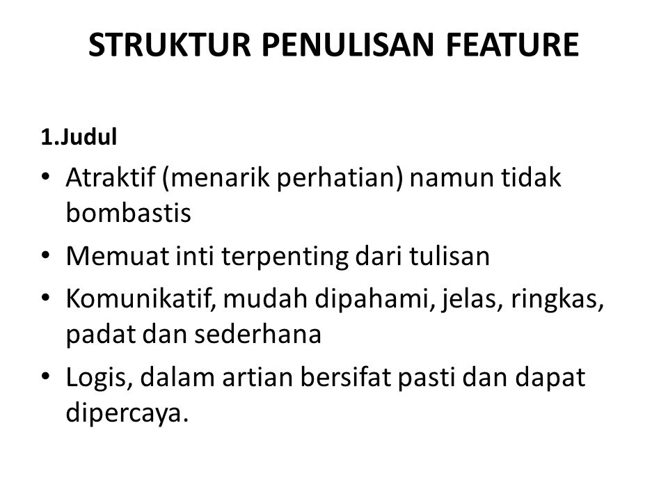 STRUKTUR PENULISAN FEATURE