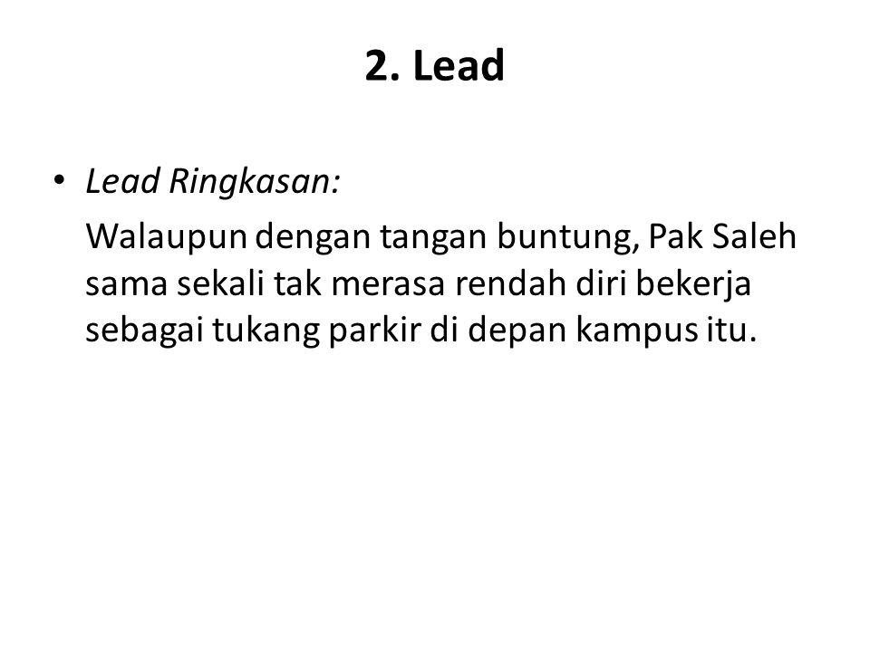 2. Lead Lead Ringkasan: