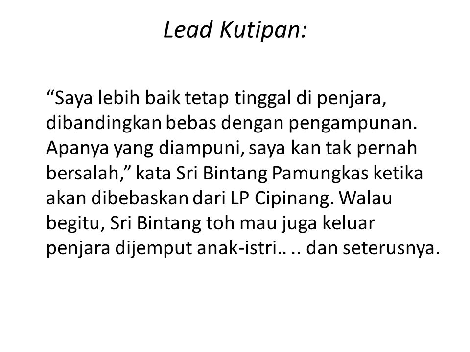 Lead Kutipan: