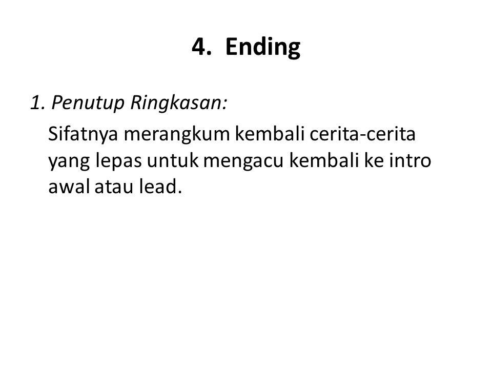 4. Ending 1. Penutup Ringkasan: