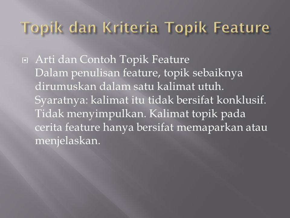 Topik dan Kriteria Topik Feature