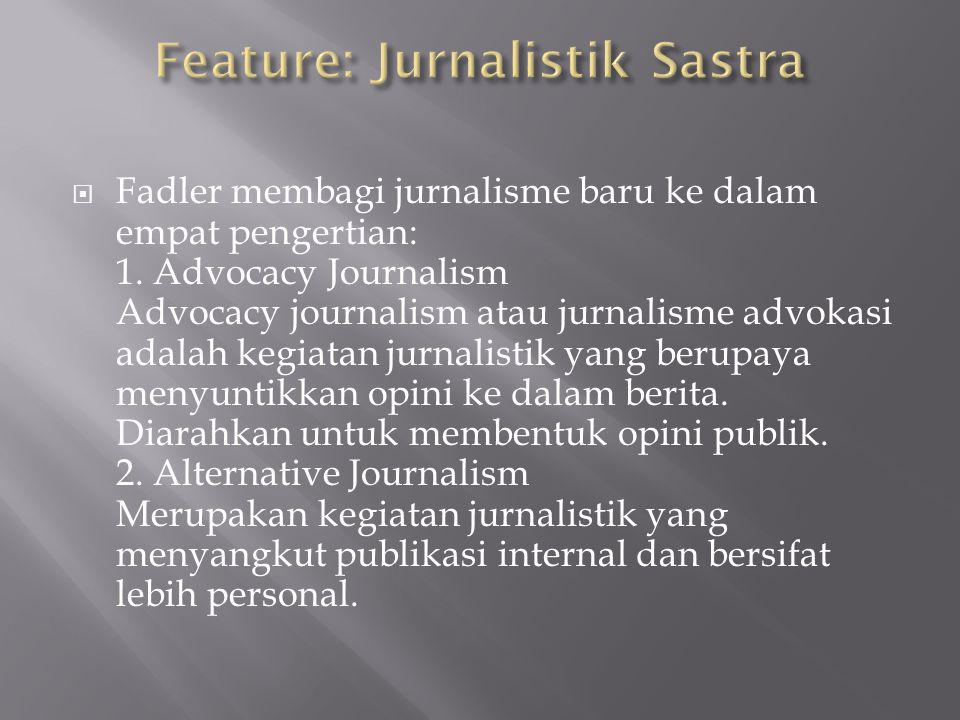 Feature: Jurnalistik Sastra