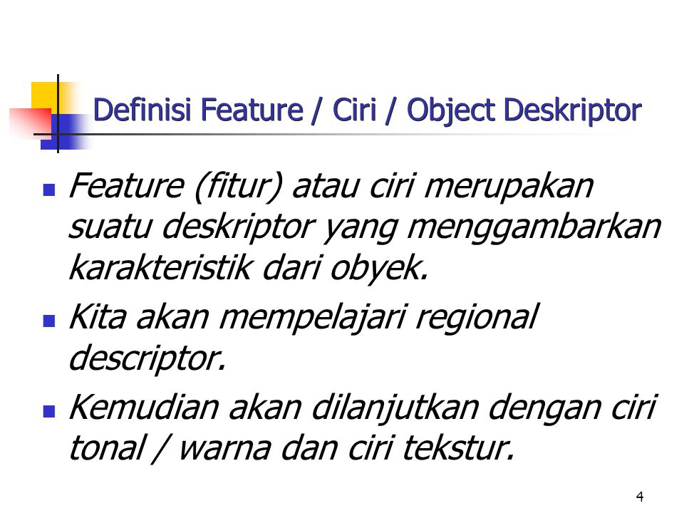 Definisi Feature / Ciri / Object Deskriptor