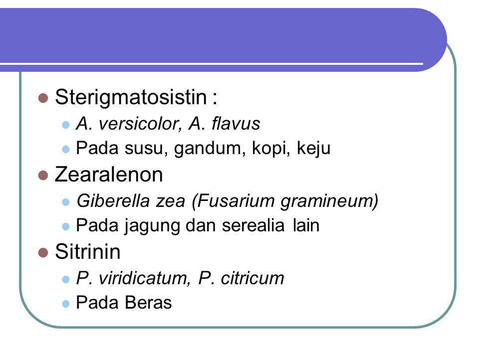 Sterigmatosistin : Zearalenon Sitrinin A. versicolor, A. flavus