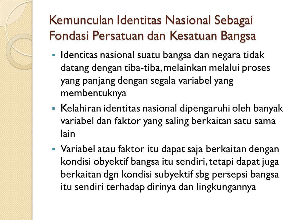Kemunculan Identitas Nasional Sebagai Fondasi Persatuan dan Kesatuan Bangsa