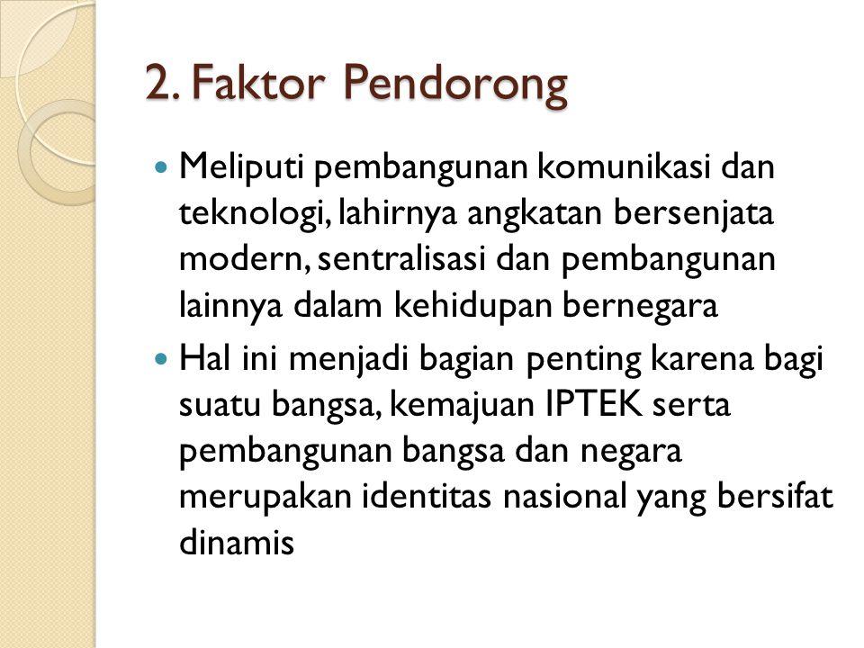 2. Faktor Pendorong