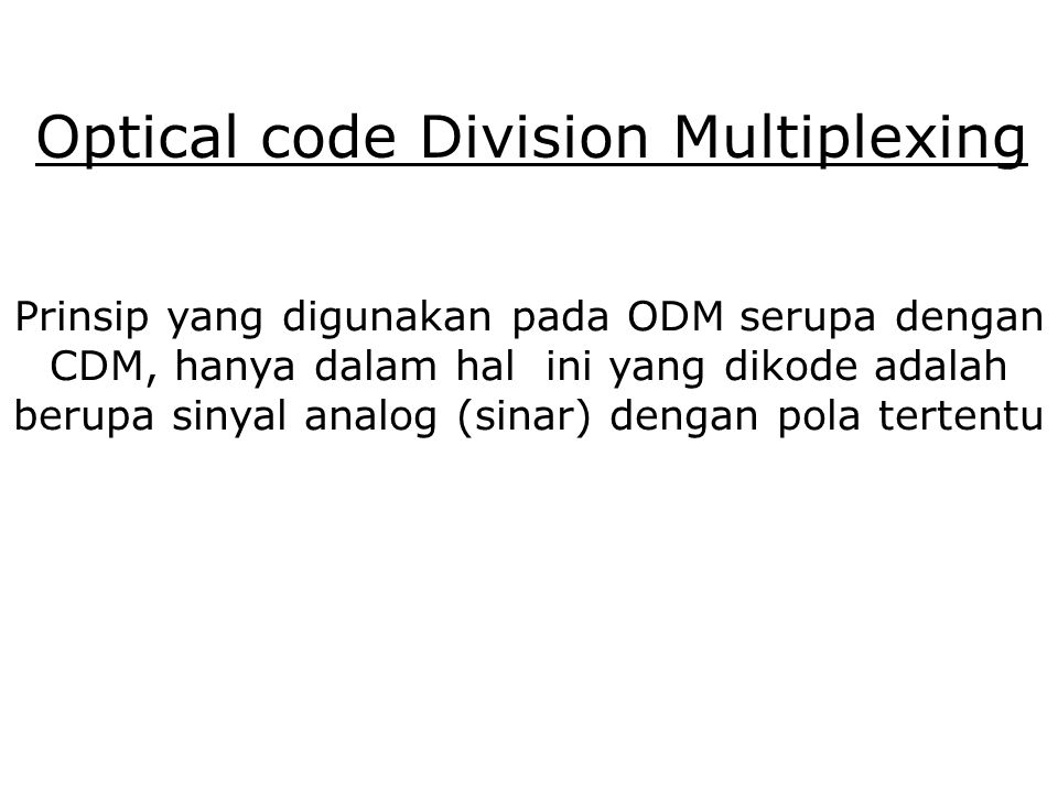 Optical code Division Multiplexing