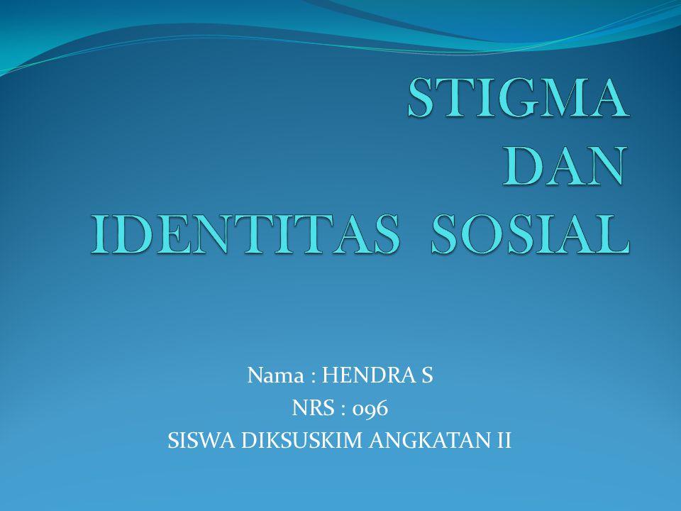 STIGMA DAN IDENTITAS SOSIAL