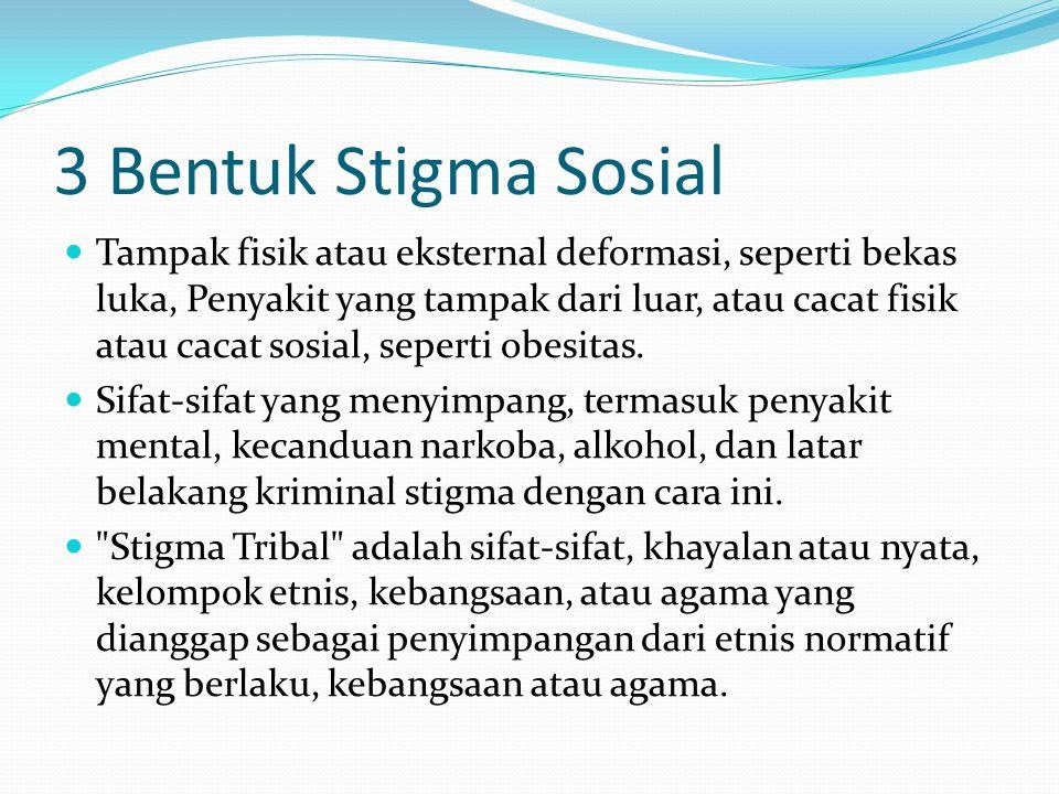 3 Bentuk Stigma Sosial
