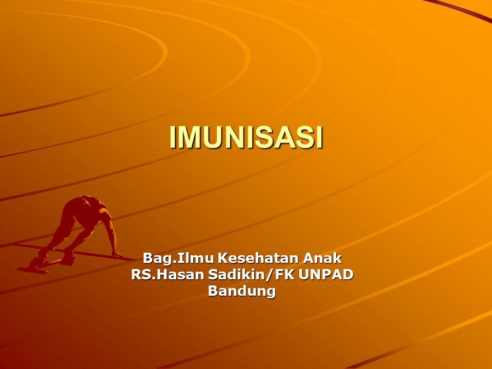 Bag.Ilmu Kesehatan Anak RS.Hasan Sadikin/FK UNPAD Bandung