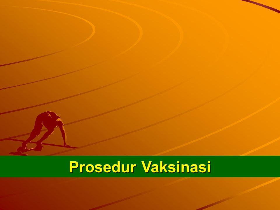 Prosedur Vaksinasi