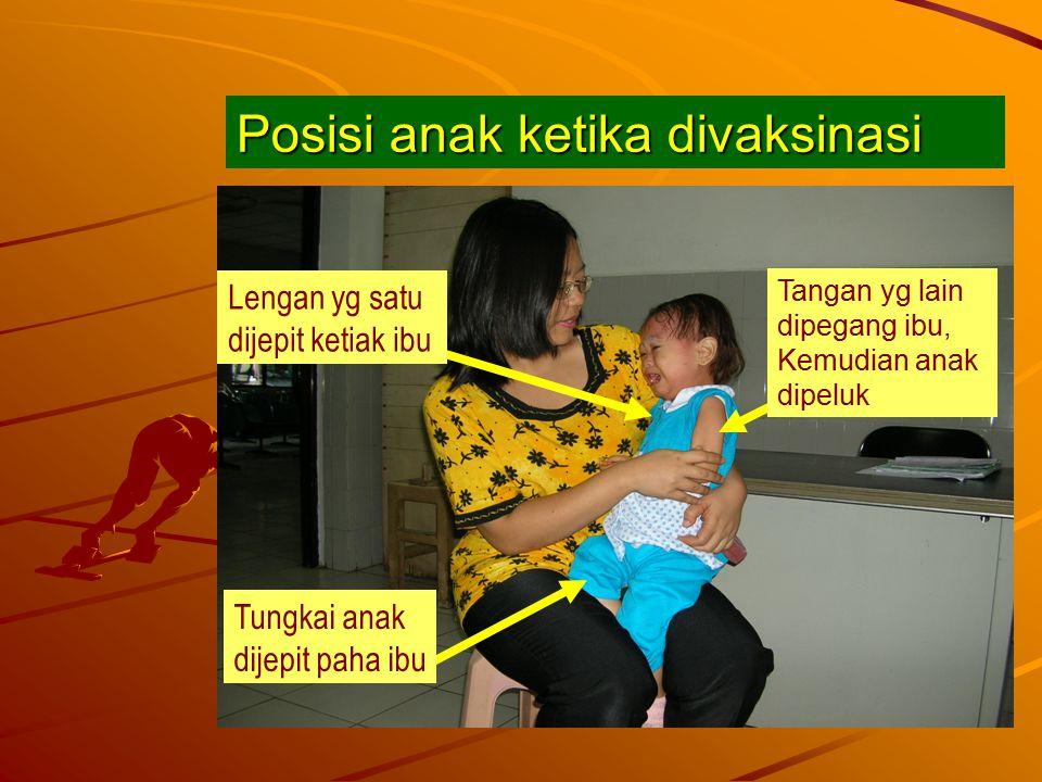 Posisi anak ketika divaksinasi