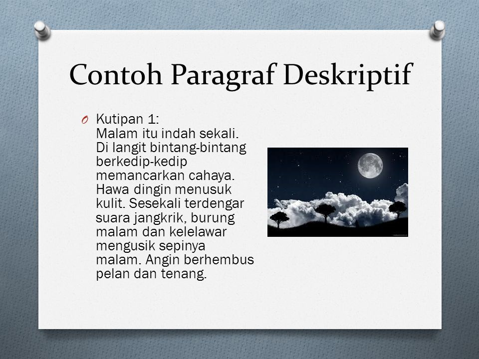 Contoh Paragraf Deskriptif