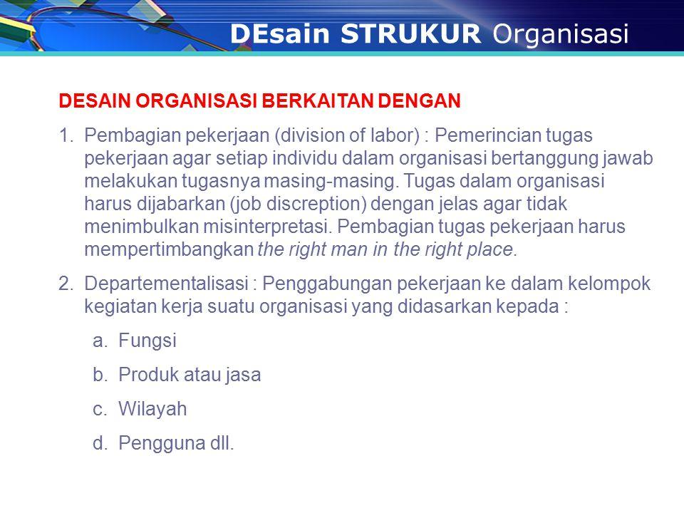 DEsain STRUKUR Organisasi