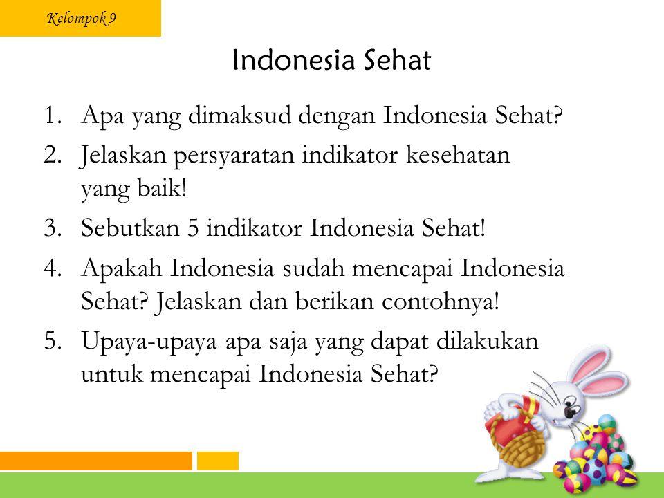 Indonesia Sehat Apa yang dimaksud dengan Indonesia Sehat