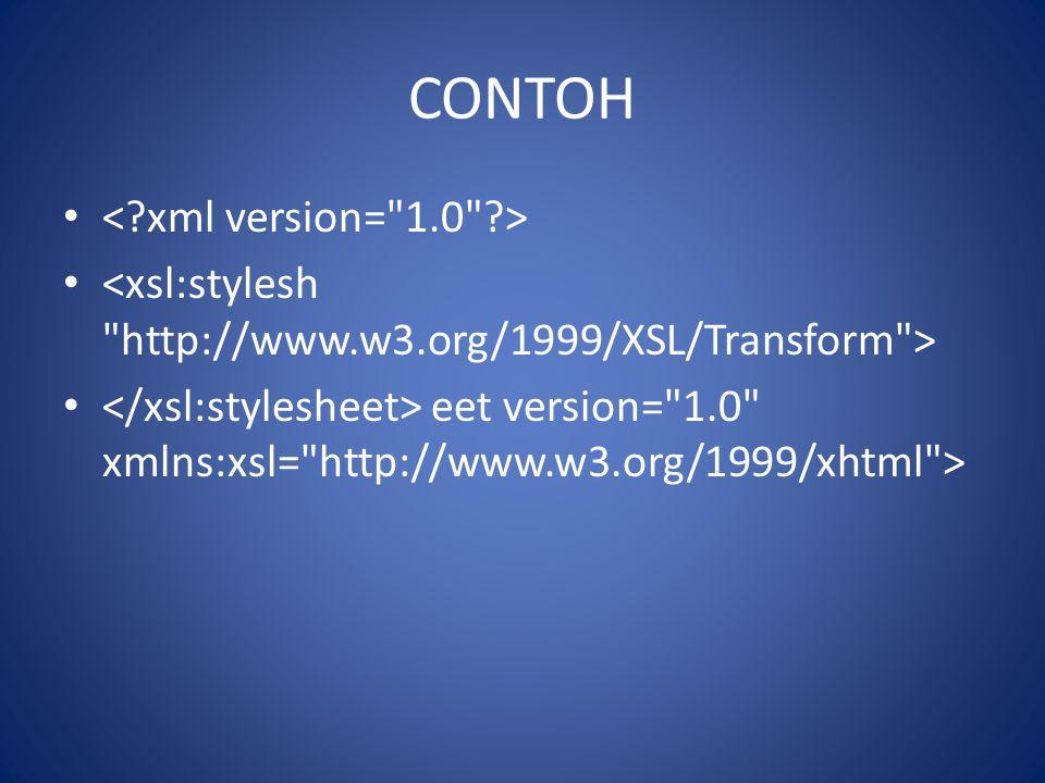 CONTOH < xml version= 1.0 >