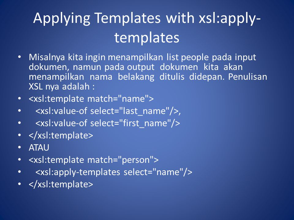Applying Templates with xsl:apply-templates